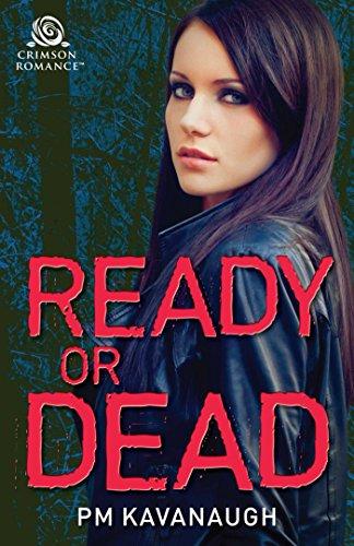 Ready or Dead