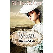 Faith (Westward Brides Book 1)