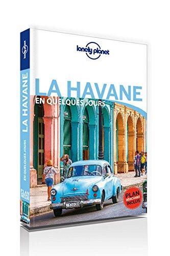 Download La Havane en quelques jours - 1er ed [ Havana in a Few Days ] (French Edition) pdf epub