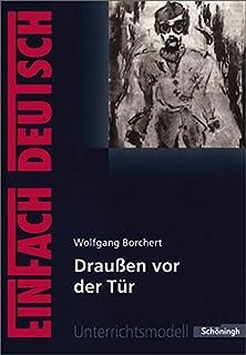 Vor der tür  Draußen vor der Tür: Amazon.de: Wolfgang Borchert, Ludwig Cremer ...