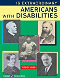 16 Extraordinary Americans with Disabilities, Nancy Lobb, 0825142490