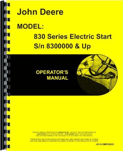 Elec Comb (John Deere 830 Tractor Operators Manual (2 Cyl w/ Elec Start))