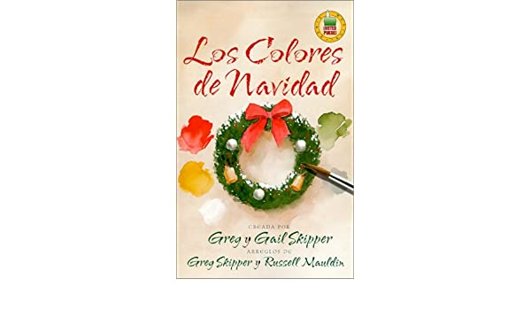 Los Colores de Navidad = Color It Christmas (Spanish Edition): Greg ...