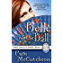 Belle of the Ball: Three Graces Trilogy, Book 1