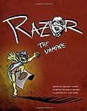 Razor the Vampire!, Greg Foster and Jacquelyn Quattro, 0615534775
