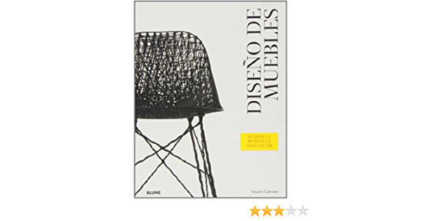 Diseño de muebles: Desarrollo. Materiales. Fabricación ...