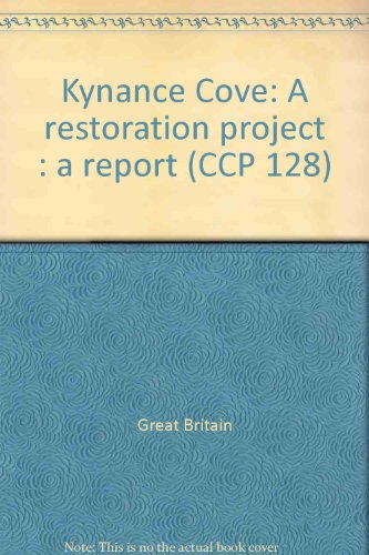 Kynance Cove: A restoration project : a report (CCP 128) Great Britain