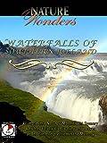 Nature Wonders - Waterfalls of Southern Iceland