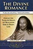 The Divine Romance, Paramhansa Yogananda, 0876122403