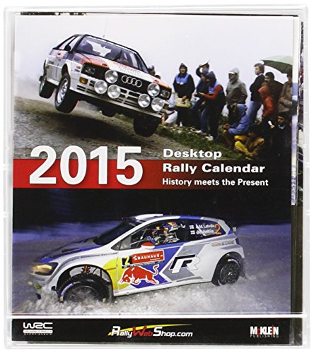 - 2015 Desktop Rally Calendar: History Meets the Present