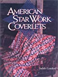 American Star Work Coverlets, Judith Gordon, 1558213821