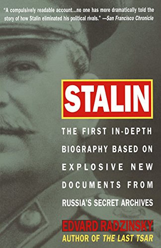 Stalin: The First In-depth Biography Based on Explosive New Documents from Russia's Secret Archives
