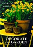 Decorate Your Garden, Mary Keen, 0943955874