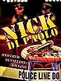 Nick DiPaolo: Another Senseless Killing