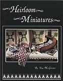 Heirloom Miniatures