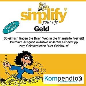 Simplify your life - Geld (Premium-Ausgabe) Hörbuch