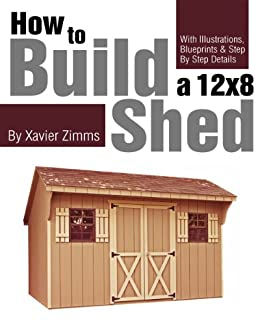 my shed plans how to build a 12 by 8 ft shed with - Treehouse Plans 12x8
