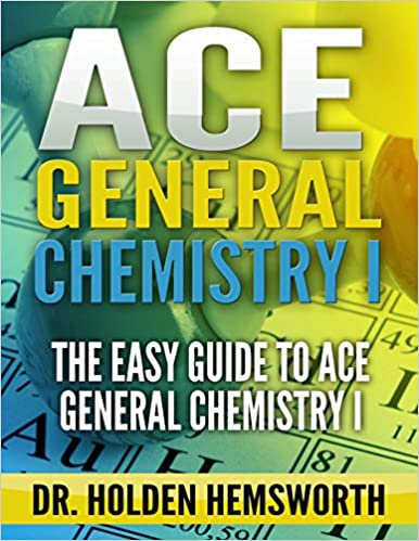 ,,ZIP,, Ace General Chemistry I: The EASY Guide To Ace General Chemistry I: (General Chemistry Study Guide, General Chemistry Review). Content stock security Subspace current change
