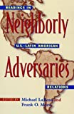 img - for Neighborly Adversaries book / textbook / text book