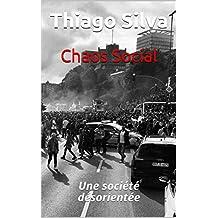 Chaos Social: Une société désorientée (French Edition)