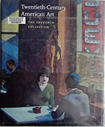 The Ebsworth Collection: Twentieth-Century American Art (National Gallery of Art Publications)