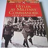 Hitler as Military Commander