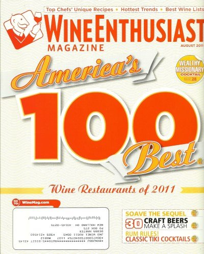 Wine Enthusiast Magazine August 2011 - America's 100 Best Wine Restaurants of 2011