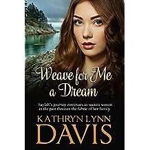 Weave for Me a Dream (Dream Suite Book 2)