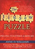 The Jigsaw Puzzle : Piecing Together a History