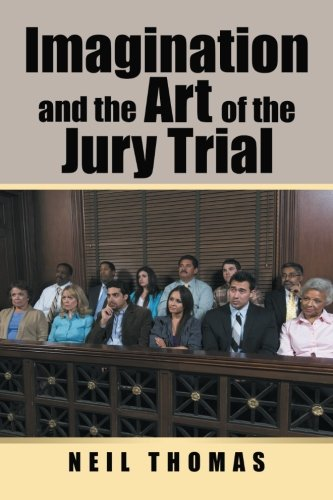 Download Imagination and the Art of the Jury Trial pdf epub