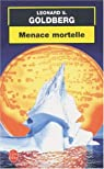 Menace mortelle par Goldberg