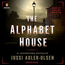 The Alphabet House Audiobook by Jussi Adler-Olsen Narrated by Graeme Malcolm