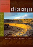 Chaco Canyon, Robert H. Lister and Florence C. Lister, 0826307566