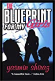 The Blueprint for My Girls, Yasmin Shiraz, 0971817405