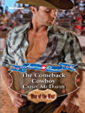 The Comeback Cowboy (American Romance's Men of the West)