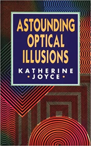 Read Astounding Optical Illusions PDF