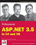 Professional ASP.NET 3.5: In C# and VB (Programmer to Programmer)