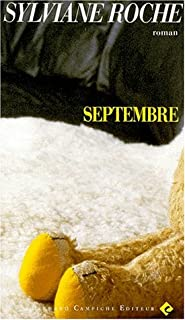 Septembre : roman, Roche, Sylviane
