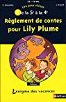 Règlement de contes pour Lily Plume par Massardier