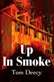 img - for Up In Smoke by Tom Deecy (2002-03-17) book / textbook / text book
