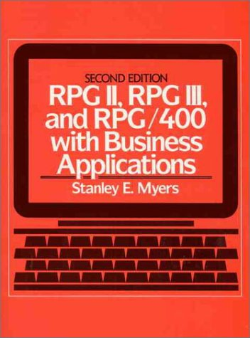 RPG II, RPG III, and RPG/400 with Business Applications (2nd Edition) by Brand: Prentice Hall