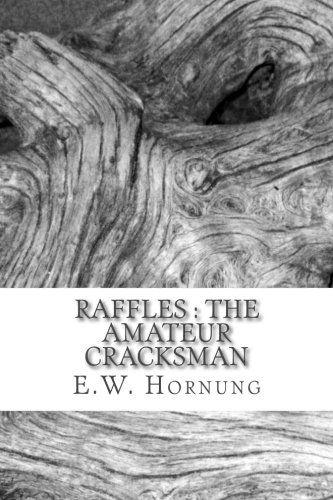 Raffles : The Amateur Cracksman