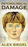 Psychological Damage (Gray Spear Society Book 3)