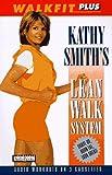 Walkfit Plus : Kathy Smith's Lean Walk System