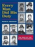 Every Man Did His Duty, Wayne Jorgenson, 1934690562