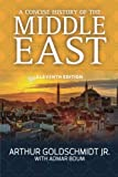 A Concise History of the Middle East 11th Edition