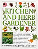 Kitchen and Herb Gardener, Richard Bird and Jessica Houdret, 0754805271