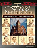 Free Indeed - Heroes of Black Christian History