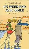 Un week-end avec Odile par Franck de Bondt