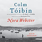 Nora Webster: A Novel | Colm Toibin